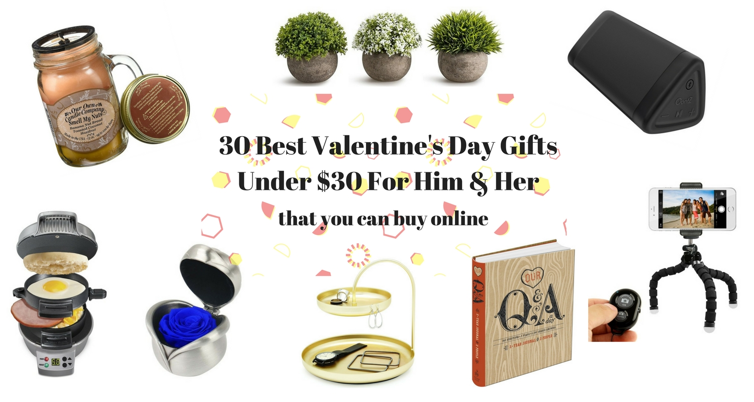 30 of the Best Valentine's Day Gifts Under $30 for Him & Her that You Can Buy Online
