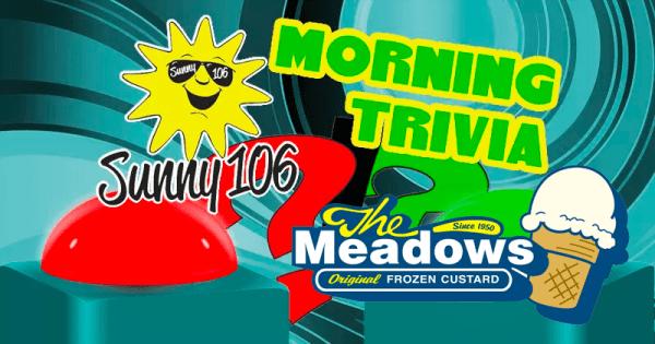 Morning Trivia March 20th Sunny 106 FM