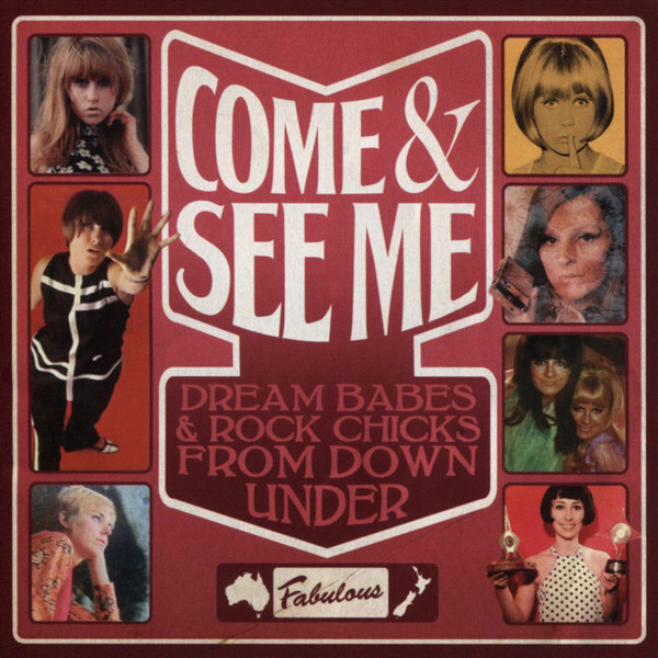 Various – Come & See Me Part 2: Dream Babes & Rock Chicks From Down Under Australia 60s Pop Music Album Compilation