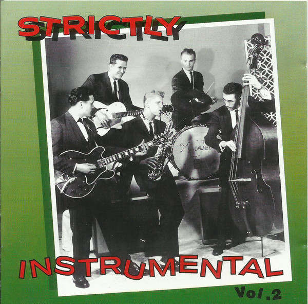 Various – Strictly Instrumental Vol 2 : 50s 60s Instrumental Surf Rock & Roll Instro Music Bands Compilation Album