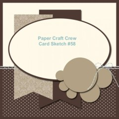 Paper Craft Crew Card Sketch 58