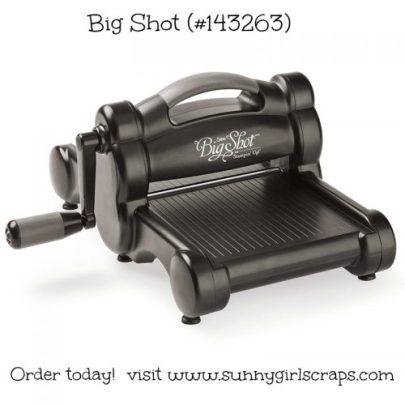Order the Big Shot today! Item #143263. Thank you for visiting www.sunnygirlscraps.com #bigshot #sunnygirlscraps #pamstaples #handmadecards