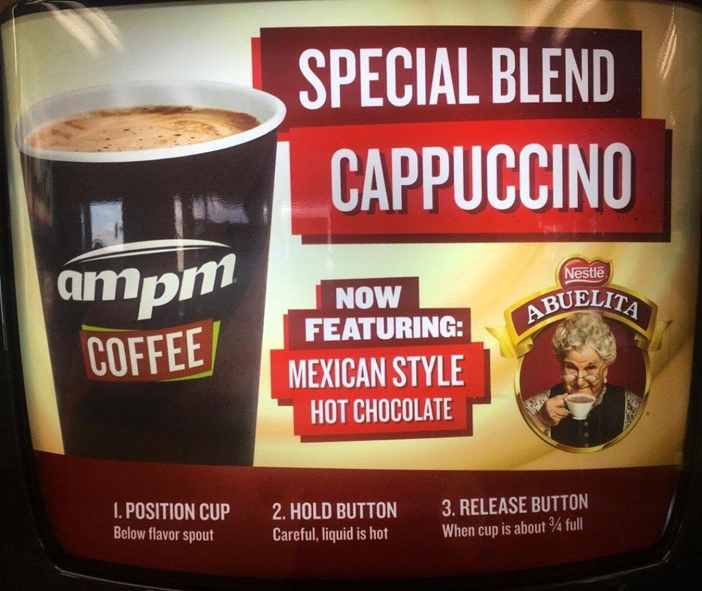 Abuelita cappuccino at ampm coffee