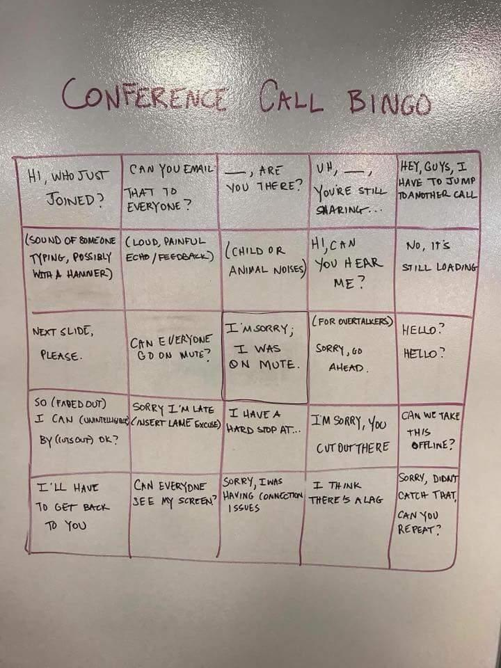 Conference Call Bingo Anyone This Is Too Real