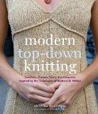 Modern Top Down Knitting