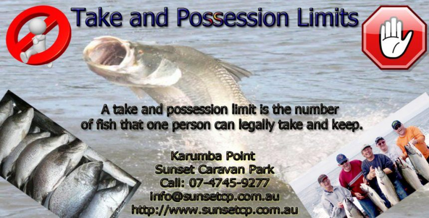 Local Rule Take and Possession Limits Karumba Point Sunset Caravan Park