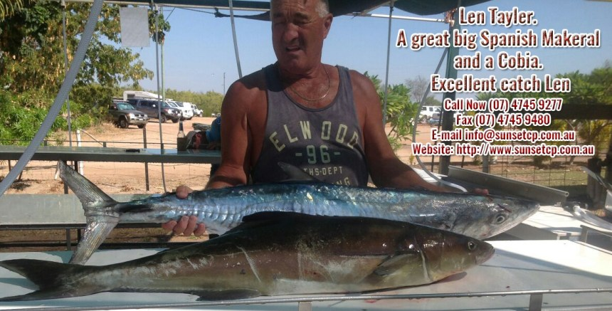 Len Tayler. A great big Spanish Makeral and a Cobia karumba point sunset caravan park accommodation cabins hotels fishing birds wild life queensland qld online direct booking book now