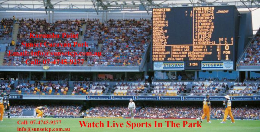 Watch Live Match In The Park Karumba Point Sunset Caravan Park
