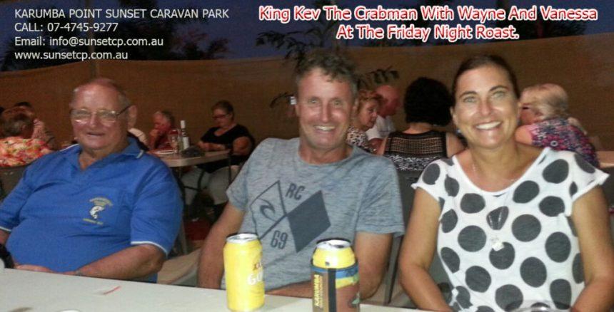 King Kev the Crabman with Wayne and Vanessa at the Friday night roast
