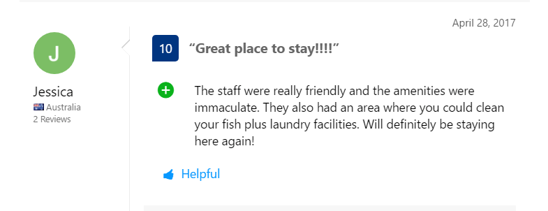 The staff were really friendly and the amenities were immaculate. They also had an area where you could clean your fish plus laundry facilities. Will definitely be staying here again