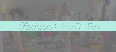 Fashion Obscura: Brief Morning Musings
