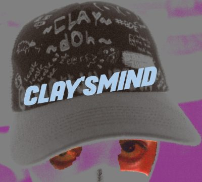 CLAY'SMIND: Foreword