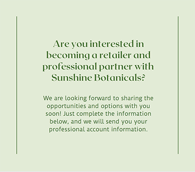 Sign up for a professional account with Sunshine Botanicals