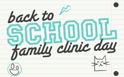 Back to School Family Clinic Day