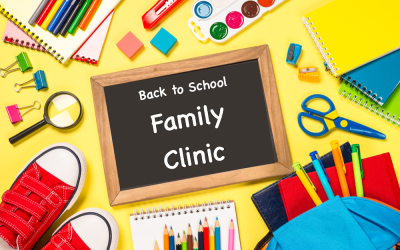 Back to School Family Clinic Month