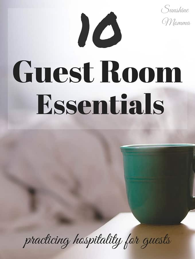 10 Guest Room Essentials