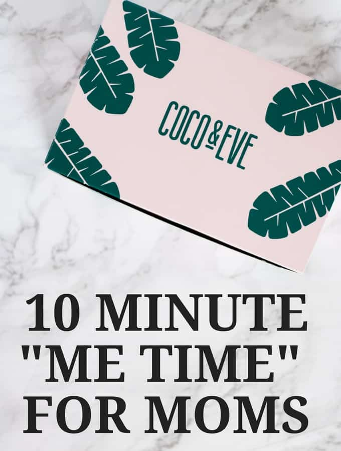 "10 Minute ""Me Time"" for New Moms"