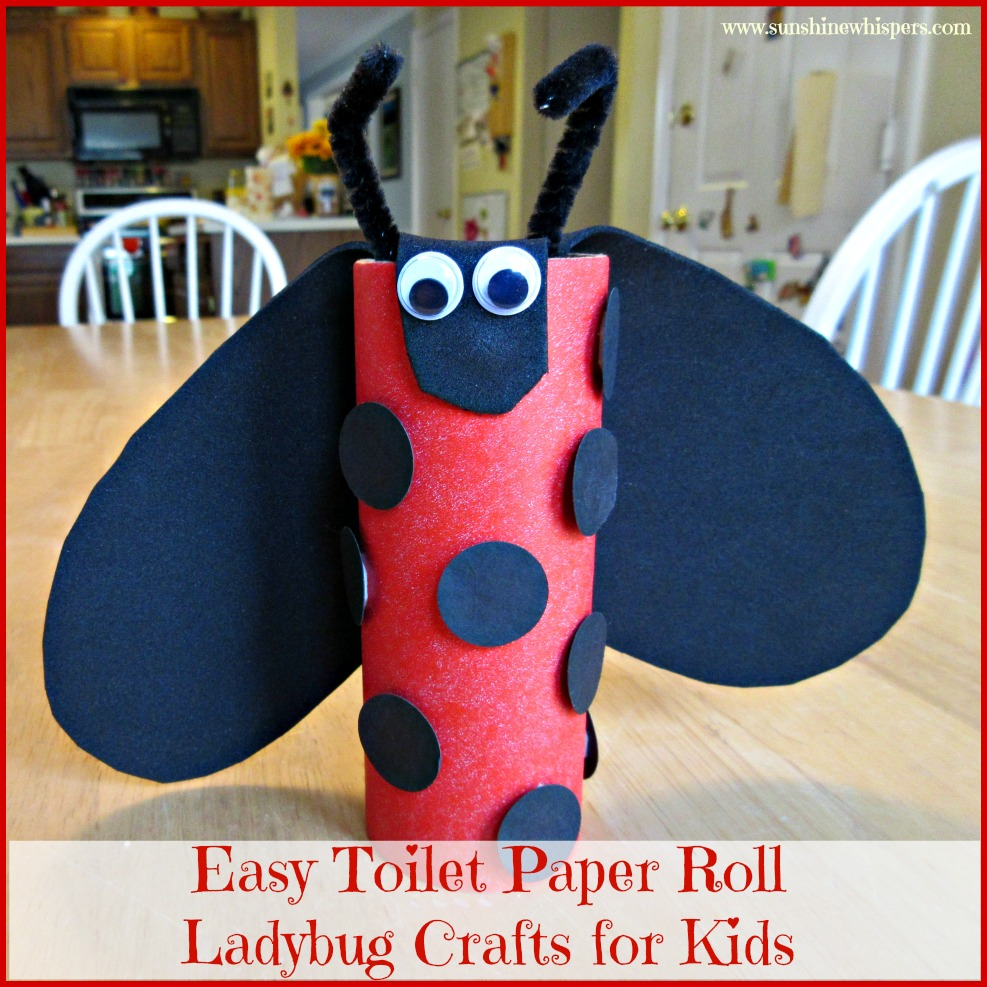 Easy toilet paper roll ladybug crafts for kids for Fun crafts with toilet paper rolls