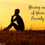 Giving Out of Your Poverty