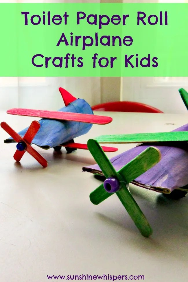 Toilet paper roll airplane crafts for kids for Crafts to make out of toilet paper rolls