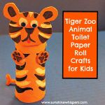 Tiger Zoo Animal Toilet Paper Roll Crafts for Kids