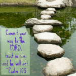Commit Your Plans to the Lord and Trust in Him