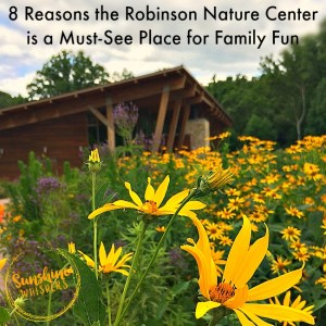 8 Reasons the Robinson Nature Center is a Must-See Place for Family Fun!