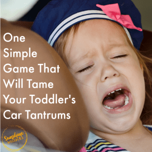 One Simple Game That Will Tame Toddler Car Tantrums