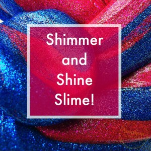 So Divine, Shimmer and Shine Slime!
