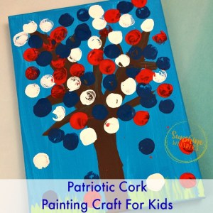 Super Fun Patriotic Cork Painting Craft For Kids