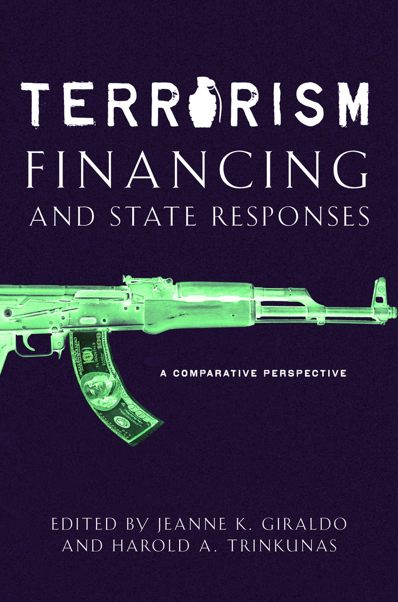 Terrorism Financing and State Responses A Comparative