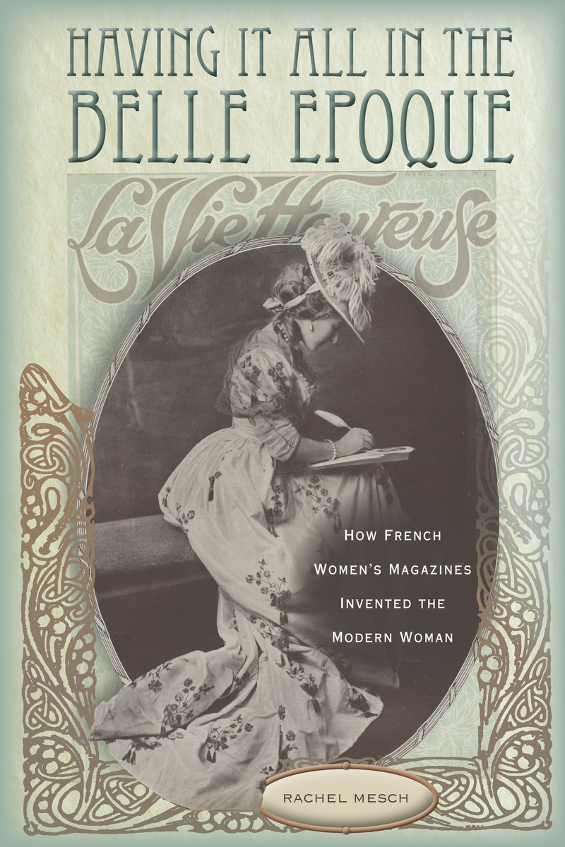 Having It All in the Belle Epoque How French Womens