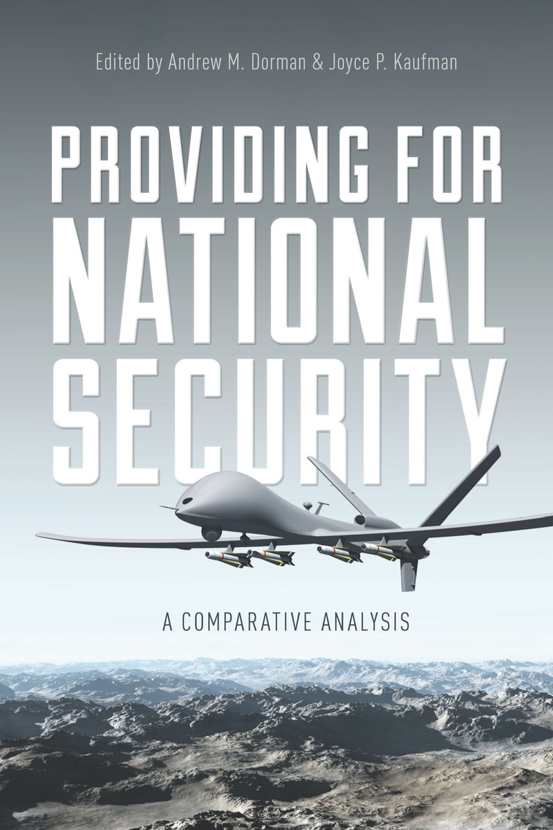 Providing for National Security A Comparative Analysis