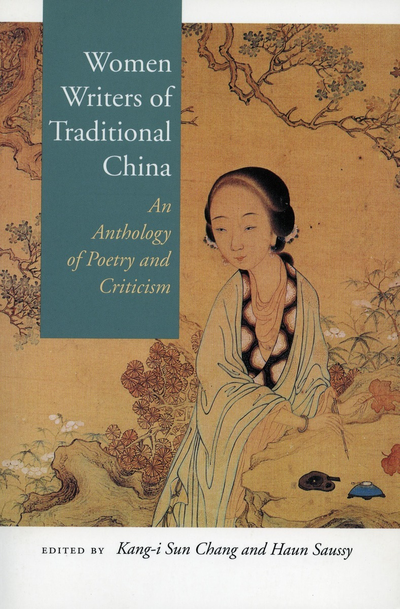 Women Writers of Traditional China An Anthology of Poetry