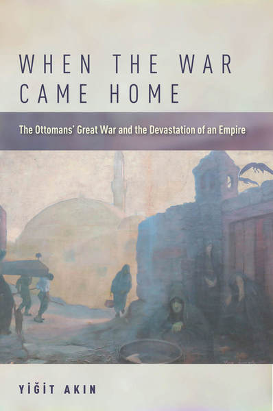 when the war came home the ottomans