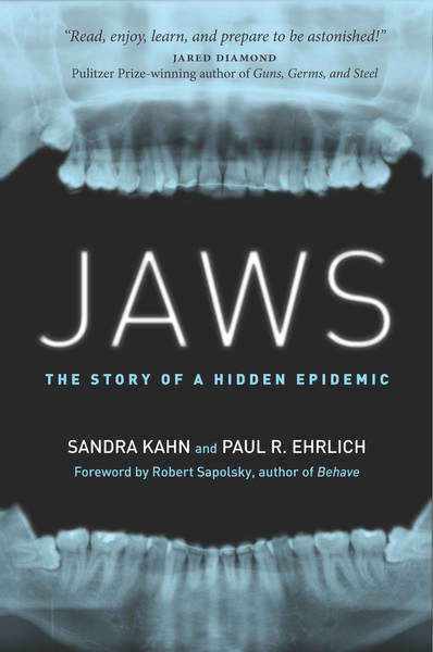 Jaws The Story of a Hidden Epidemic  Sandra Kahn and