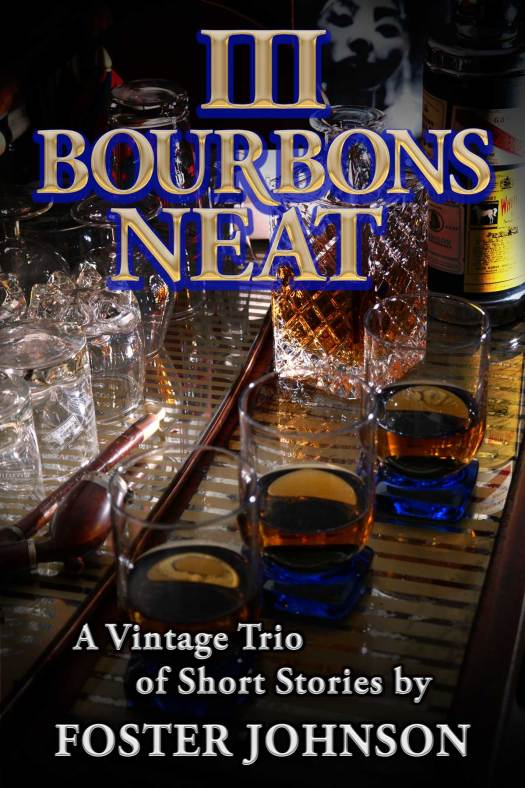 Three Bourbons Neat book cover