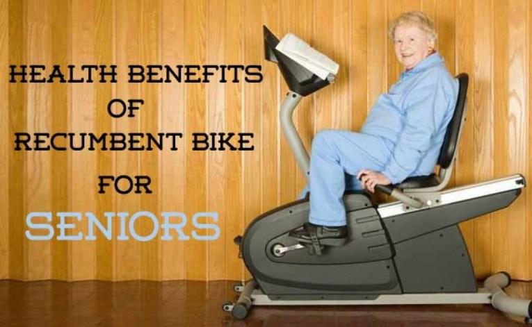 Health Benefits Of Recumbent bike for Seniors