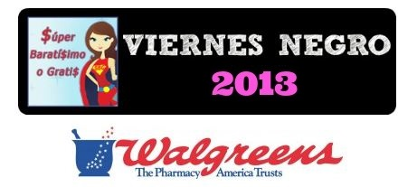 blackfriday-viernes-negro-superbaratisimo-walgreens