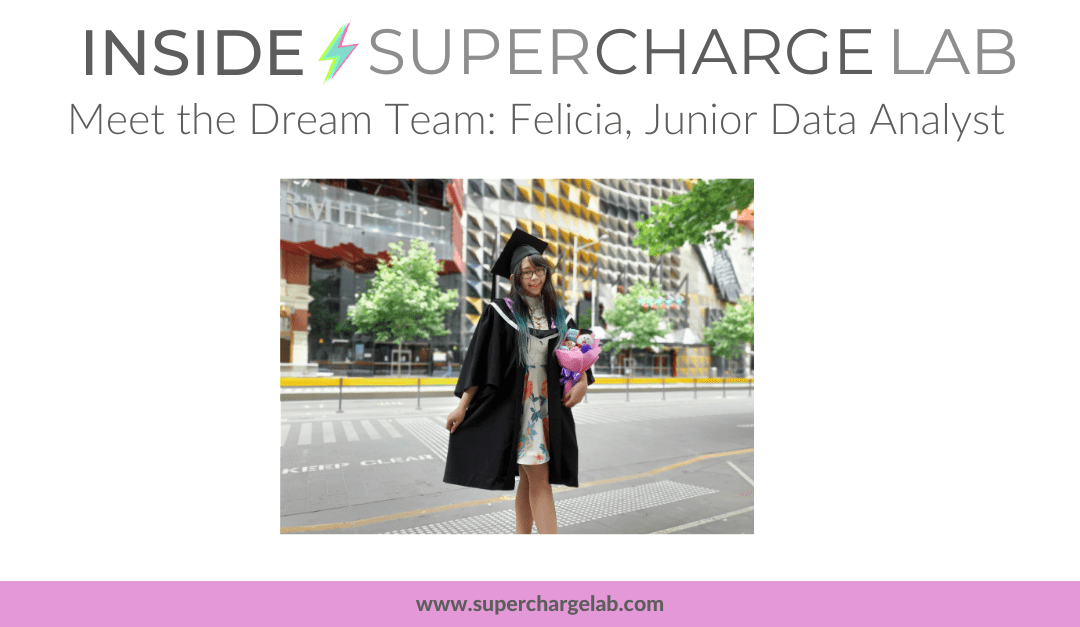 Inside Supercharge Lab: Our Team – Felicia, Junior Data Analyst