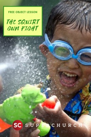 squirt gun fight - free object lesson