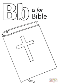 Letter B is for Bible coloring page | Free Printable ...