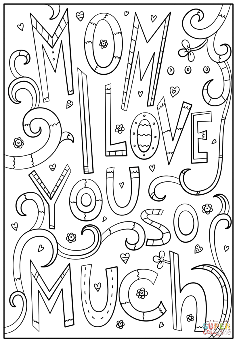 mom i love you so much coloring page  free printable