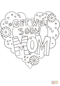 Get Well Soon Mom coloring page | Free Printable Coloring ...
