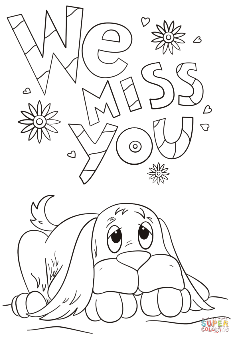 We Miss You Coloring Page Free Printable Coloring Pages
