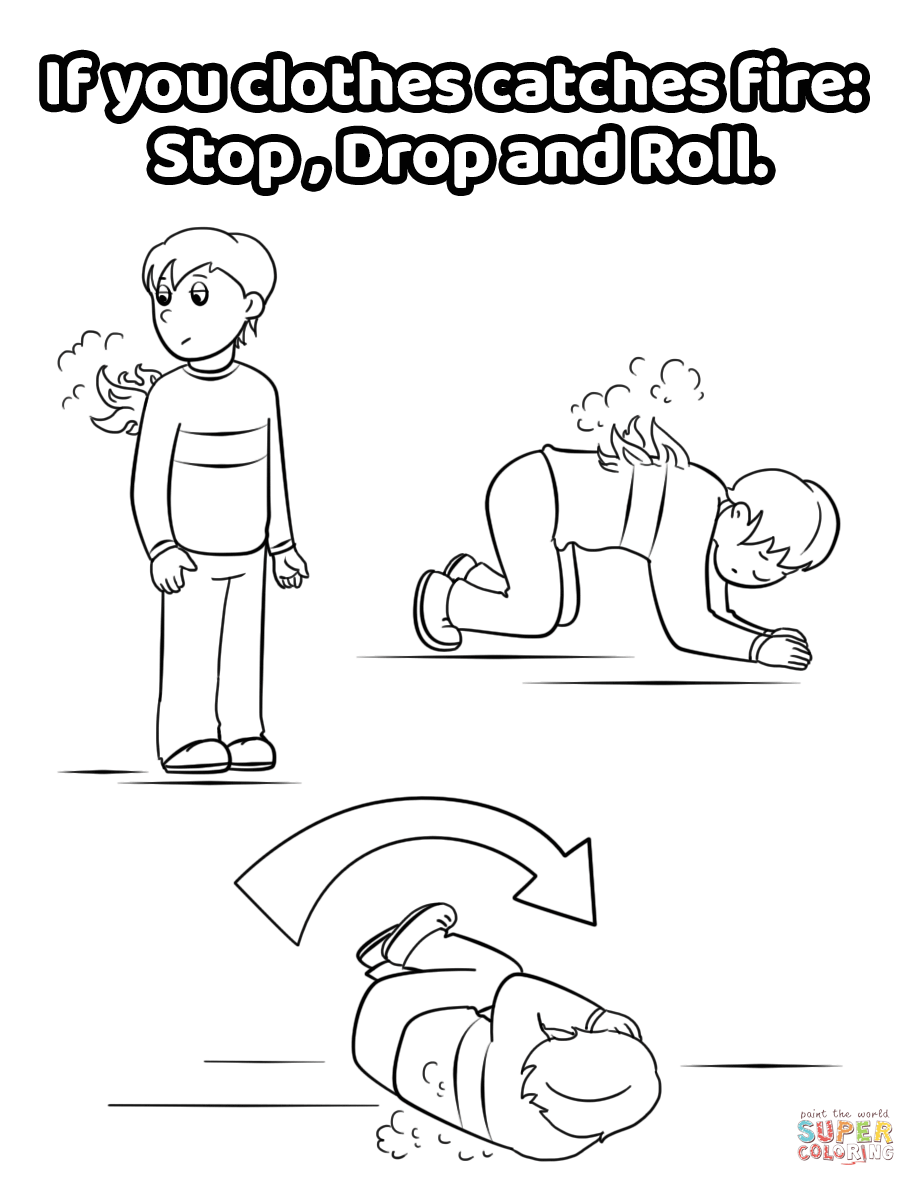 If You Clothes Catches Fire: Stop, Drop and Roll coloring
