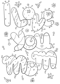 I Love You Mom coloring page | Free Printable Coloring Pages