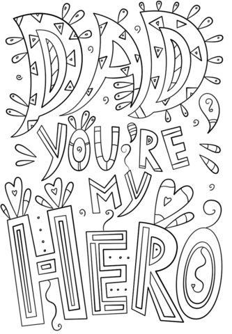 Dad You Are My Hero Doodle Coloring Page Free Printable