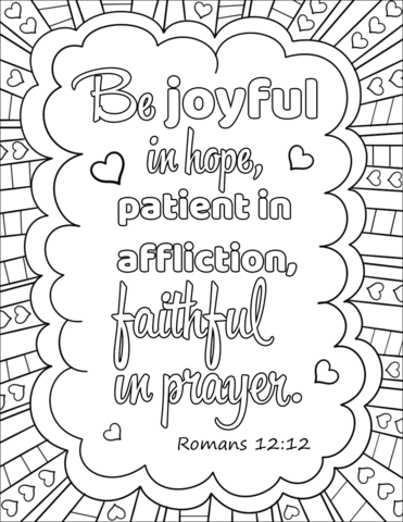 Be Joyful in Hope, Patient in Affliction, Faithful in