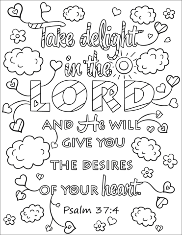 Take Delight in the Lord and He Will Give You the Desires